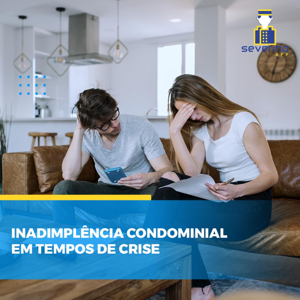 Inadimplência condominial em tempos de crise