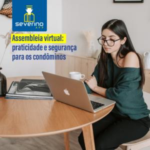 Assembleia virtual praticidade e segurança para os condôminos